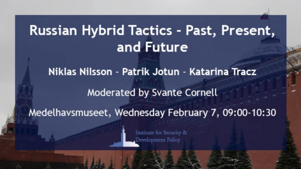 ISDP Forum: Russian Hybrid Tactics - Past, Present, and Future