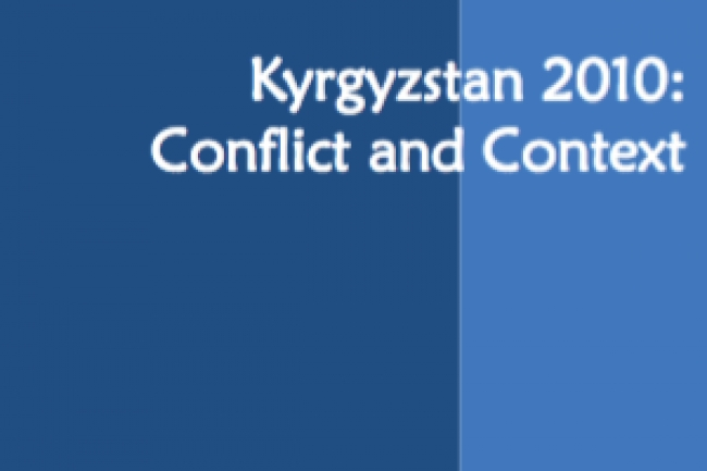 Kyrgyzstan 2010: Conflict and Context